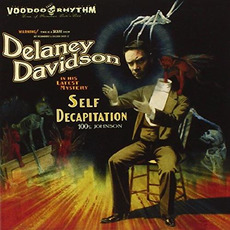 Self Decapitation mp3 Album by Delaney Davidson