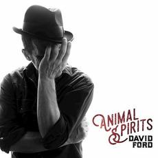 Animal Spirits mp3 Album by David Ford