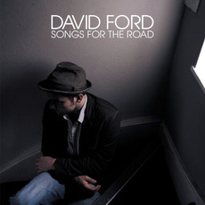 Songs for the Road mp3 Album by David Ford