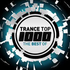Trance Top 1000: The Best Of mp3 Compilation by Various Artists