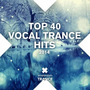 Top 40 Vocal Trance Hits 2014