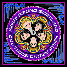 Kings Among Scotland (Live) mp3 Live by Anthrax