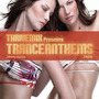 ThriveMix Presents Trance Anthems