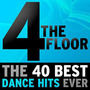 4 The Floor: The 40 Best Dance Hits Ever