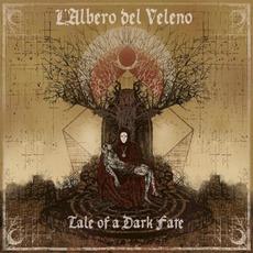 Tale of a Dark Fate by L'Albero del Veleno