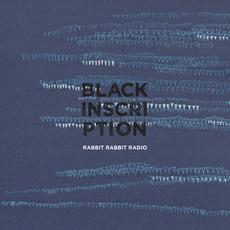 Black Inscription by Rabbit Rabbit Radio