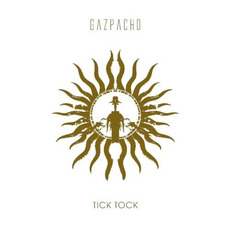 Tick Tock (Re-Issue) by Gazpacho