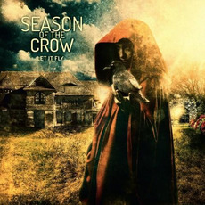 Let It Fly mp3 Album by Season Of The Crow