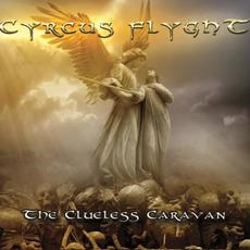 The Clueless Caravan by Cyrcus Flyght