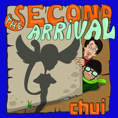 The Second Arrival mp3 Album by Chui