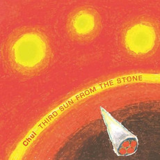 Third Sun From the Stone by Chui