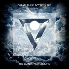 The Giant's Newground mp3 Album by Dream The Electric Sleep