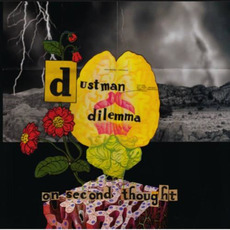 On Second Thought mp3 Album by Dustman Dilemma