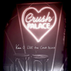 Live From Crush Palace mp3 Live by Karen O