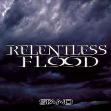Stand mp3 Album by Relentless Flood