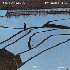 Twilight Fields mp3 Album by Stephan Micus
