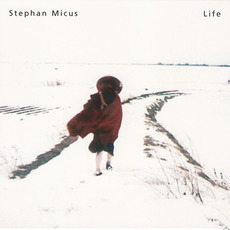Life mp3 Album by Stephan Micus