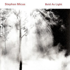 Bold as Light mp3 Album by Stephan Micus