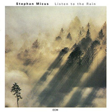 Listen to the Rain mp3 Album by Stephan Micus
