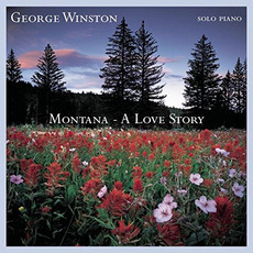 Montana: A Love Story mp3 Album by George Winston