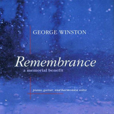 Remembrance: A Memorial Benefit mp3 Album by George Winston