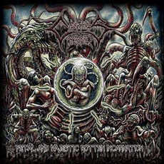 Fetal And Majestic Rotten Incarnation by Cadaverous Incarnate