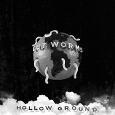 Hollow Ground by Cut Worms
