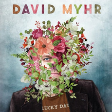 Lucky Day mp3 Album by David Myhr
