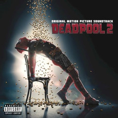 Deadpool 2 (Original Motion Picture Soundtrack) mp3 Soundtrack by Various Artists