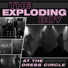 At the Dress Circle (Live) by The Exploding Boy