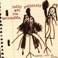 Nobody Will Be There (Live) mp3 Live by Holly Golightly and The Brokeoffs