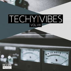 Techy Vibes, Vol.VIII by Various Artists