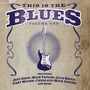 This Is the Blues, Volume One