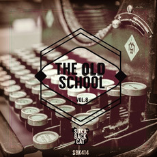 The Old School, Vol.8 by Various Artists