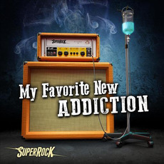 SuperRock: My Favorite New Addiction by Various Artists