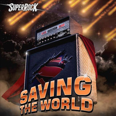 SuperRock: Saving the World by Various Artists