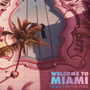 Welcome to Miami: Music for the Pool