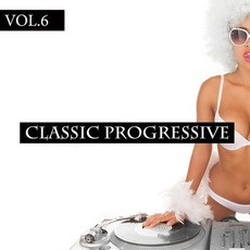 Classic Progressive, Vol 6 by Various Artists