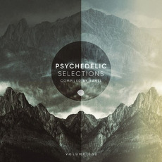 Psychedelic Selections, Volume 002 by Various Artists