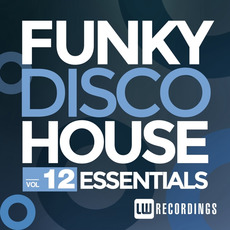 Funky Disco House Essentials, Vol.12 mp3 Compilation by Various Artists
