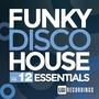 Funky Disco House Essentials, Vol.12
