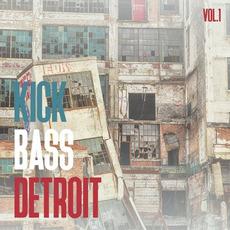 Kick Bass Detroit, Vol.1 mp3 Compilation by Various Artists