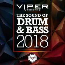 Viper Presents: The Sound of Drum & Bass 2018 mp3 Compilation by Various Artists