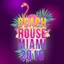 Beach House Miami 2016