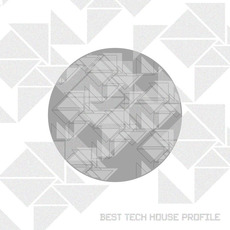 Best Tech House Profile mp3 Compilation by Various Artists