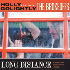 Long Distance mp3 Album by Holly Golightly and The Brokeoffs