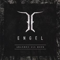Abandon All Hope (Japanese Edition) mp3 Album by Engel