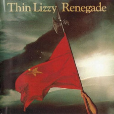 Renegade (Remastered) mp3 Album by Thin Lizzy