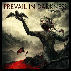 Lionheart by Prevail in Darkness