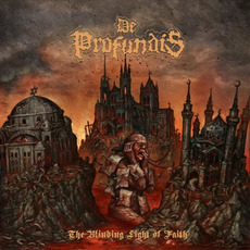 The Blinding Light of Faith by De Profundis